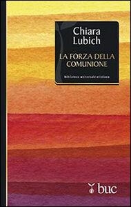 Libro La forza della comunione Chiara Lubich