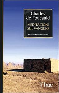 Libro Meditazioni sul Vangelo Charles de Foucauld