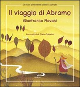 Libro Il viaggio di Abramo Gianfranco Ravasi