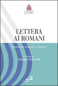 Lettera ai romani. Introduzione, traduzione e commento