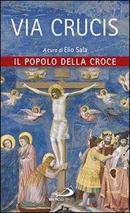 Foto Cover di Via crucis. Il popolo della croce, Libro di  edito da San Paolo Edizioni