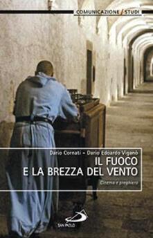 Il fuoco e la brezza del vento. Cinema e preghiera.pdf