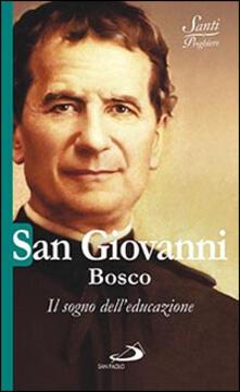 Voluntariadobaleares2014.es San Giovanni Bosco. Il sogno dell'educazione Image