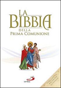 Libro La Bibbia della Prima Comunione. Ediz. speciale