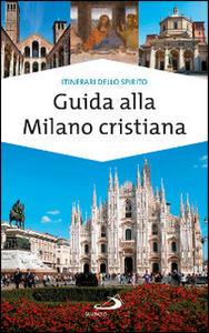 Guida alla Milano cristiana