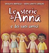 Le storie di Anna e dei suoi amici