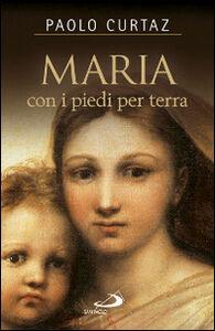 Libro Maria con i piedi per terra Paolo Curtaz