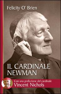 Libro Il cardinale Newman. Un amico e una guida Felicity O'Brien