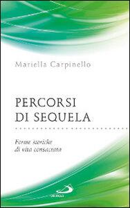 Libro Percorsi di sequela. Forme storiche di vita consacrata Mariella Carpinello