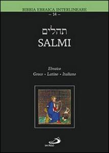 Libro Salmi. Ebraico Greco Latino Italiano Marco Zappella