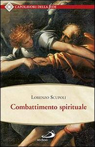 Foto Cover di Combattimento spirituale, Libro di Lorenzo Scupoli, edito da San Paolo Edizioni