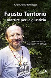 Fausto Tentorio martire per la giustizia