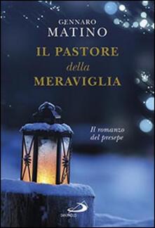 Il pastore della meraviglia. Il romanzo del presepe.pdf