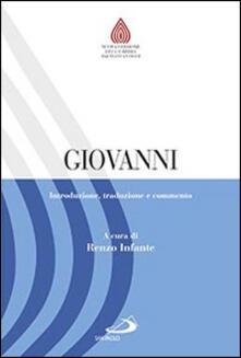 Giovanni. Introduzione, traduzione e commento