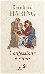 Libro Confessione e gioia Bernhard Häring