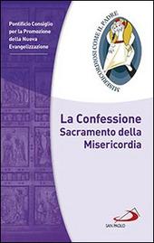 La confessione. Sacramento della misericordia