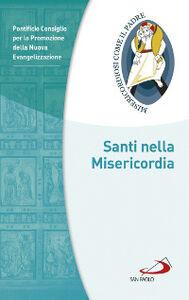 Foto Cover di Santi nella misericordia, Libro di  edito da San Paolo Edizioni
