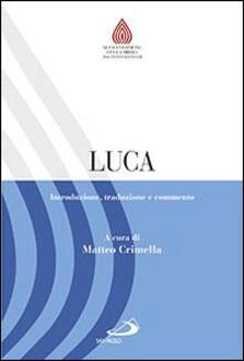 Parcoarenas.it Luca. Introduzione, traduzione e commento Image