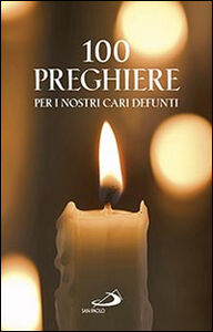 Libro 100 preghiere per i nostri cari defunti Vito Morelli