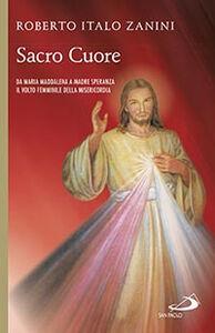 Libro Sacro cuore da Maria Maddalena Roberto I. Zanini