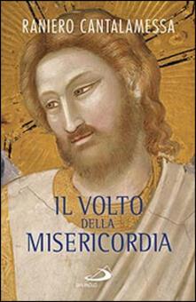 Capturtokyoedition.it Il volto della misericordia. Piccolo trattato sulla divina e sulla umana misericordia Image