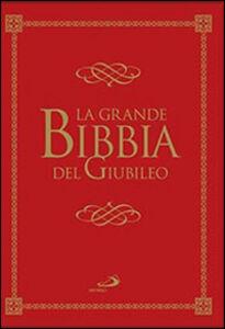 Libro La grande Bibbia del Giubileo