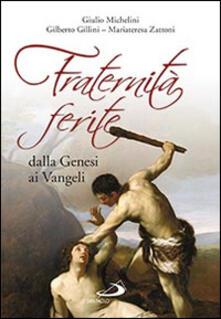 Listadelpopolo.it Fraternità ferite dalla Genesi ai Vangeli Image