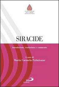 Libro Siracide. Introduzione, traduzione e commento