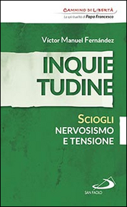 Libro Inquietudine. Sciogli nervosismo e tensione Víctor Manuel Fernández