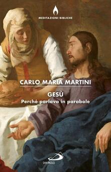 Ristorantezintonio.it Gesù. Perché parlava in parabole? Image