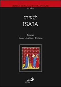 Libro Isaia. Ediz. ebraica, greca, latina e italiana