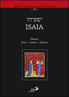 Ipabsantonioabatetrino.it Isaia. Ediz. ebraica, greca, latina e italiana Image