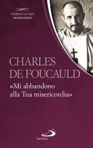 Libro «Mi abbandono alla Tua misericordia» Charles de Foucauld
