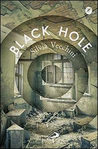 Libro Black hole Silvia Vecchini