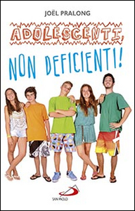 Libro Adolescenti, non deficienti! Joël Pralong