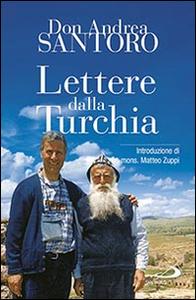 Libro Lettere dalla Turchia Andrea Santoro