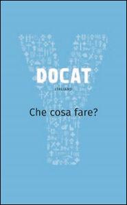 Libro Docat. Che cosa fare? La dottrina sociale della Chiesa