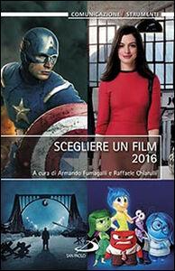 Libro Scegliere un film 2016