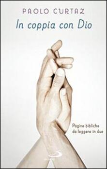 In coppia con Dio. Pagine bibliche da leggere in due.pdf
