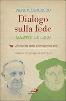 Dialogo sulla fede. Un colloquio atteso da cinquecento anni.pdf