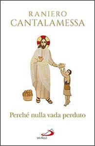 Perché nulla vada perduto. Ripensamenti sul Concilio Vaticano II