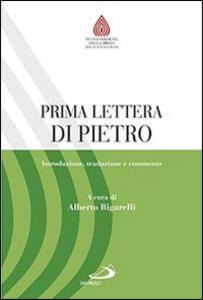 Prima lettera di Pietro. Introduzione, traduzione e commento