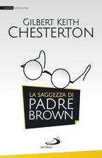 Libro La saggezza di padre Brown Gilbert K. Chesterton