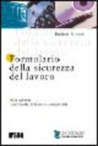 Libro Formulario della sicurezza del lavoro. Con CD-ROM Enrico Nocchi