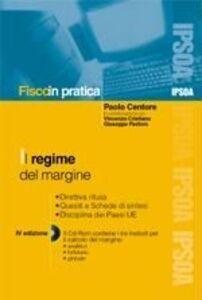 Libro Regime del margine. Con CD-ROM Paolo Centore