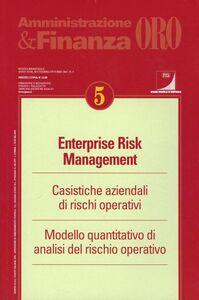 Foto Cover di Enterprise risk management. Casistiche aziendali di rischi operativi. Modello quantitativo di analisi del rischio operativo, Libro di  edito da Ipsoa