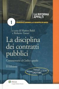 Libro Disciplina dei contratti pubblici. Commentario al codie appalti Matteo Baldi , Roberto Tomei