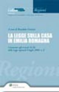 Libro La legge sulla casa in Emilia Romagna