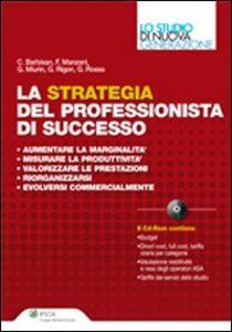 Libro La strategia del professionista di successo. Con CD-ROM
