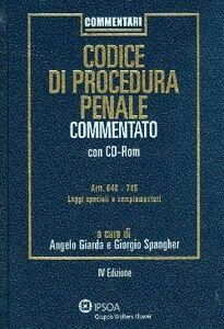 Libro Codice di procedura penale commentato. Con CD-ROM Angelo Giarda , Giorgio Spangher